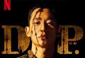 국군의 병영생활 속 부조리와 폭력, 가혹행위를 주제로 삼은 넷플릭스 TV 시리즈, 〈D.P.〉